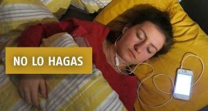 No Dormir con Audifonos Puestos